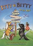 Itty and Bitty: On the Road (Itty & Bitty) [Hardcover]