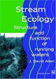 Stream ecology : structure and function of running waters /