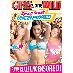 Girls Gone Wild - Spring Break Uncensored