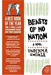 Beasts Of No Nation: A Novel