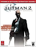 Hitman 2: Silent Assassin (Prima's Official Strategy Guide)