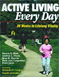 img - for Active Living Every Day: 20 Weeks to Lifelong Vitality book / textbook / text book