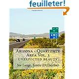 Arizona - Quartzsite Area Vol. 3: Unexpected Beauty