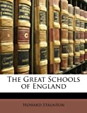The Great Schools of England (1146886632) by Staunton, Howard