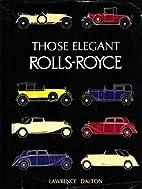 Those elegant Rolls-Royce by Lawrence Dalton