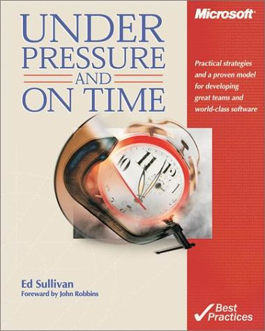Image for Under Pressure and On Time (Pro-Best Practices)