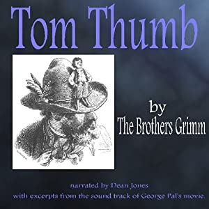 Tom Thumb | [The Brothers Grimm]