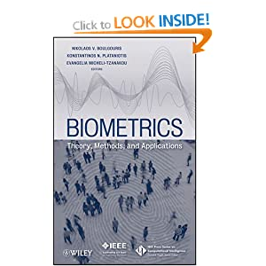 Biometrics: Theory, methods, and applications Evangelia Micheli-Tzanakou, Konstantinos N. Plataniotis, N. V. Boulgouris