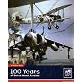 100 Years of British Naval Aviationby Christopher Shores