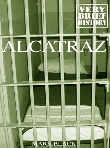 Free Kindle Book : Alcatraz: A Very Brief History