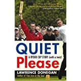 Quiet Pleaseby Lawrence Donegan