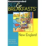 Recommended Bed and Breakfasts: New England (Recommended bed & breakfast)by Eleanor Berman