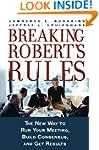 Breaking Robert's Rules: The New Way...