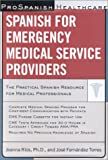 img - for Prospanish Healthcare: Spanish for Emergency Medical Service Providers book / textbook / text book
