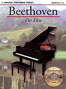 Beethoven Fur Elise Concert Performer Series With Cd by Music Sales