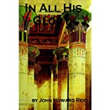 In All His Glory ~ John Howard Reid