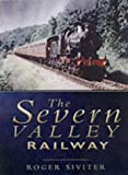 The Severn Valley Railway Roger Siviter