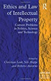 img - for Ethics and Law of Intellectual Property: Current Problems in Politics, Science and Technology (Applied Legal Philosophy) book / textbook / text book