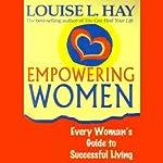 Empowering Women | Louise L. Hay