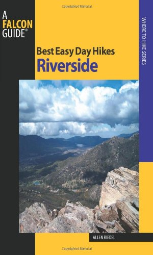 Best Easy Day Hikes Riverside (Best Easy Day Hikes Series)