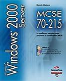 echange, troc Dennis Malone - MCSE 70-215 : Windows 2000 Server (avec 1 CD-Rom)
