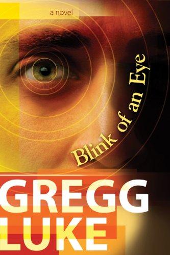 Blink of an Eye, Gregg Luke