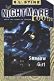 Shadow Girl (Nightmare Room) (0007104561) by Stine, R. L.