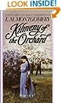 Kilmeny of the Orchard (Children's co...