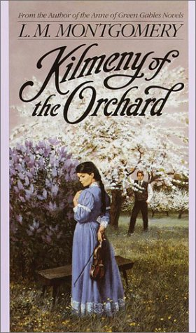 Kilmeny of the Orchard (L.M. Montgomery Books)