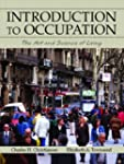 Introduction to Occupation: The Art a...