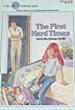 First Hard Times (0440425328) by Smith, Robert Kimmel