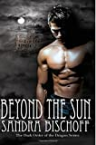 img - for Beyond the Sun (The Dark Order of the Dragon) (Volume 1) book / textbook / text book