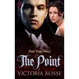 The Point (Point Vamp)by Victoria Blisse