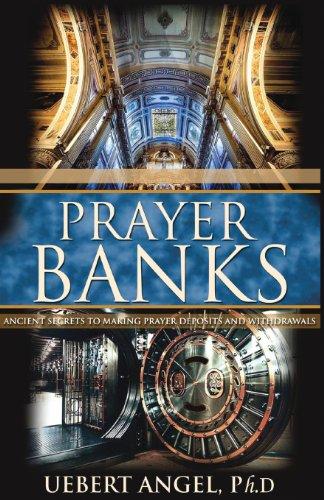 PRAYER BANKS, by UEBERT SNR ANGEL