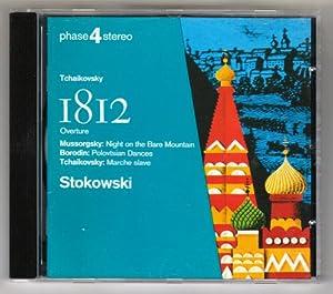 Tchaikovsky : 1812 Overture, Marche Slave / Mussorgsky : Night on Bare Mountain / Borodin : Polovtsian Dances