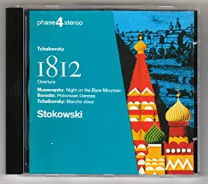Tchaikovsky : 1812 Overture, Marche Slave / Mussorgsky : Night on Bare Mountain / Borodin : Polovtsian Dances