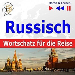 Russisch Wortschatz für die Reise Hörbuch