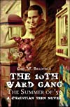 The 10th Ward Gang: The Summer of '53: A Christian Teen Novel