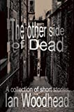 The other side of Dead