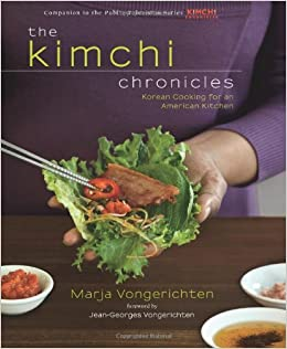 The Kimchi Chronicles: Korean Cooking for an American Kitchen: Marja