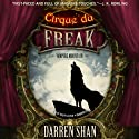 Vampire Mountain: Cirque du Freak: The Saga of Darren, Book 4 Audiobook by Darren Shan Narrated by Ralph Lister