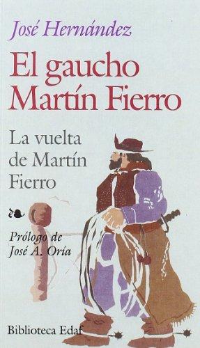 El gaucho--Martín Fierro