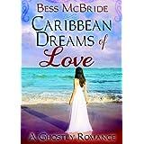 Caribbean Dreams of Love ~ Bess McBride