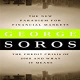img - for The New Paradigm for Financial Markets: The Credit Crisis of 2008 and What It Means book / textbook / text book