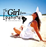 The Girl from Ipanema ?アントニオ・カルロス・ジョビン・トリビュート?