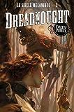 LE SIECLE MECANIQUE T03 : DREADNOUGHT