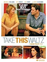 Take This Waltz [HD]
