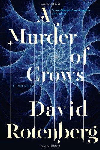 A Murder of Crows: Second Book of the Junction Chronicles