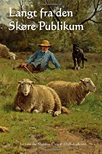 Langt fra den Skore Publikum: Far from the Madding crowd (Danish edition)
