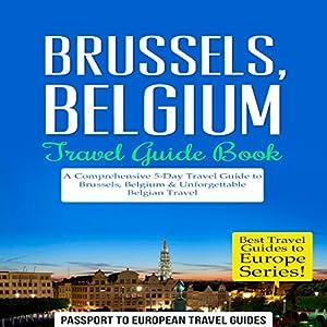 Brussels, Belgium: Travel Guide Book Audiobook
